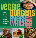 "Colorful font reading ""Veggie Burgers Every Which Way"" alongside pictures of veggie burgers."