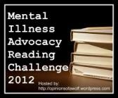 Mental Illness Advocacy Reading Challenge 2012 badge