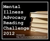 Mental Illness Advocacy Reading Challenge 2012 badge