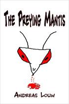 MS Paint drawing of a bloody praying mantis.