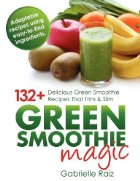 Image of a glass filled with green liquid surrounded by brightly colored produce with the book's title underneath.