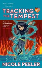 Cartoon drawing of a white woman with black hair surrounded by water in twisting columns with a background of fire. The title Tracking the Tempest and the author's name Nicole Peeler are on the image.