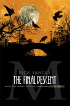 Cover of The Final Descent. An orange sky with a moon is covered by a black silhouette of birds on tree branches and a bridge.