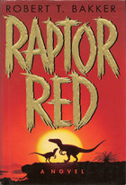 "Silhouette of two dinosaurs against a sunset. The book's title ""Raptor Red"" is in gold letters."