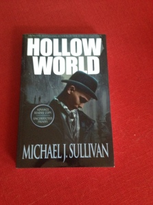 "Photo of the book ""Hollow World"" by Michael J. Sullivan"