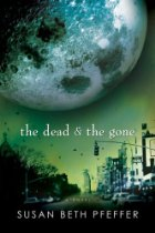 Book Review: The Dead and the Gone by Susan Beth Pfeffer (Series, #2)