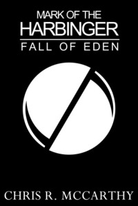 Book Review: Mark of the Harbinger: Fall of Eden by Chris R. McCarthy