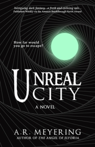 Book Review: Unreal City by A.R. Meyering