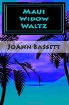 Book Review: Maui Widow Waltz by JoAnn Bassett (Series, #1)