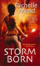 Book Review: Storm Born by Richelle Mead (Series, #1) (Audiobook narrated by Jennifer Van Dyck)