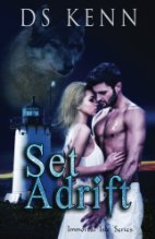 Book Review: Set Adrift by D.S. Kenn (Series, #1)