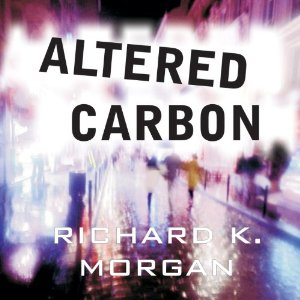 Book Review: Altered Carbon by Richard K. Morgan (Series, #1) (Audiobook narrated by Todd McLaren)