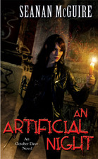 Book Review: An Artificial Night by Seanan McGuire (Series, #3)