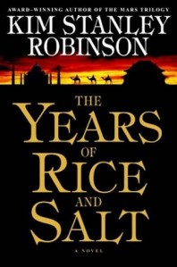 Book Review: The Years of Rice and Salt by Kim Stanley Robinson