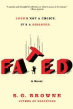 Book Review: Fated by S.G. Browne