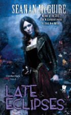 Book Review: Late Eclipses by Seanan McGuire (Series, #4)