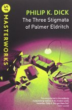 Book Review: The Three Stigmata of Palmer Eldritch by Philp K. Dick