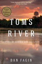 Book Review: Toms River: A Story of Science and Salvation by Dan Fagin
