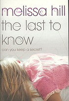 Book Review: The Last to Know by Melissa Hill