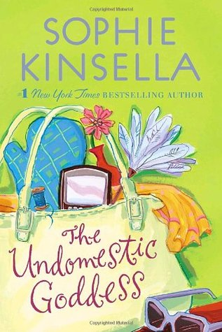Book Review: The Undomestic Goddess by Sophie Kinsella