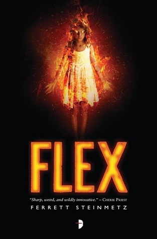 Book Review: Flex by Ferrett Steinmetz (Series, #1)