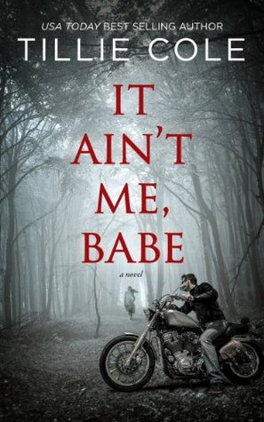 Book Review: It Ain't Me Babe by Tillie Cole (Series, #1)