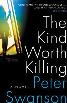 Book Review: The Kind Worth Killing by Peter Swanson
