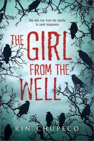 Book Review: The Girl from the Well (Series, #1)