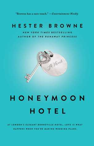 Book Review: Honeymoon Hotel by Hester Browne