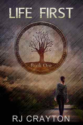 Book Review and Giveaway: Life First by R.J. Crayton