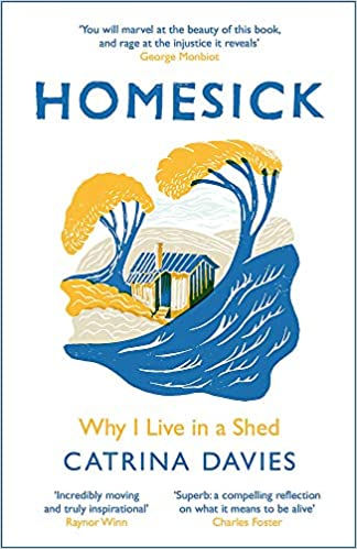 Cover of the book Homesick: Why I Live in a Shed