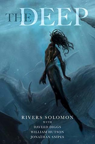 """Digital cover of the book """"The Deep"""" by Rivers Solomon with Daveed Diggs, William Hutson, and Jonathan Snipes. A mermaid swims among what appear to be whales."""